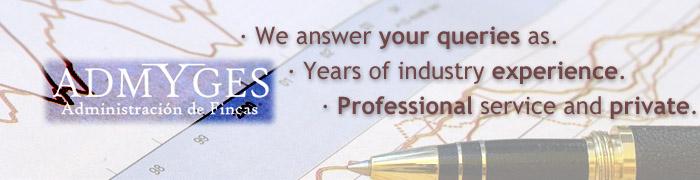 Respondemos tus consultas a medida, con años de experiencia en el sector y con un servicio profesional y privado.
